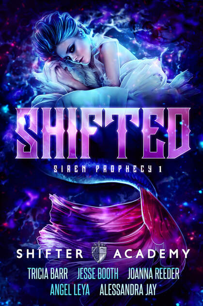 Shifted, book 1 of the Siren Prophecy series in the exiting new Shifter Academy world.